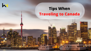 Tips when traveling to Canada   Discover   Travel   WeirdNotion